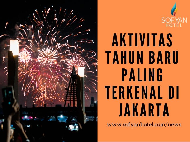 AKTIVITAS TAHUN BARU PALING TERKENAL DI JAKARTA