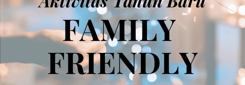 aktivitas tahun baru family friendly