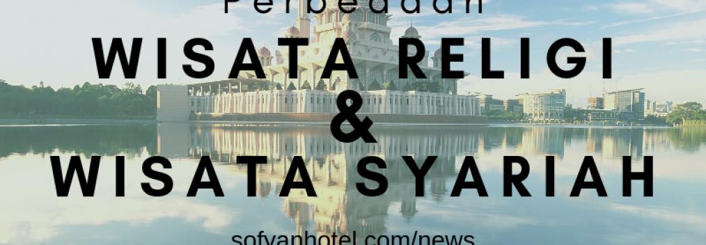 Perbedaan wisata religi dan syariah